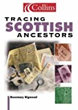 Bigwood, Rosemary: Tracing Scottish Ancestors