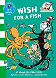 Worth, Bonnie: Wish for a Fish: All about Sea Creatures