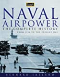 Ireland, Bernard: Jane's Naval Airpower: Aircraft and Warships 1914 to Present Day