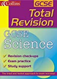 Sunley, Chris: GCSE Science (Total Revision)