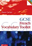 Carter, David: GCSE French Vocabulary Learning Toolkit