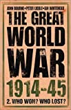 Liddle, Peter: The Great World War 1914-1945