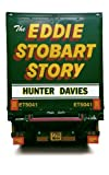 Davies, Hunter: The Eddie Stobart Story