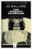 Ballard, J. G.: The Atrocity Exhibition (Flamingo Modern Classics)