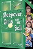 Dhami, Narinder: Sleepover Girls on the Ball: Summer Special (The Sleepover Club)