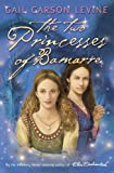 Levine, Gail Carson: The Two Princesses of Bamarre