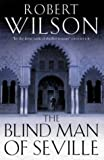 Wilson, Robert: Blindman of Seville