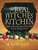 West, Kate: Real Witches Kitchen