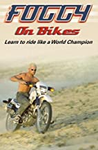 Foggy on Bikes: Learn to Ride Like a World…