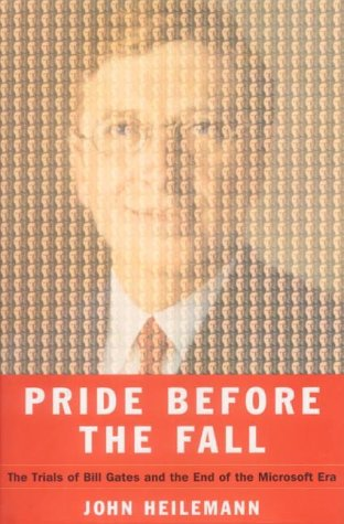pride-before-the-fall-the-trials-of-bill-gates-and-the-end-of-the-microsoft-era-first-edition