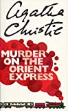 Christie, Agatha: Murder on the Orient Express (Poirot)