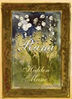 Rumi: Hidden Music by Maryam Mafi