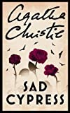 Christie, Agatha: Sad Cypress (Poirot)