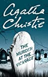 Christie, Agatha: The Murder at the Vicarage (Agatha Christie Mysteries Collection)