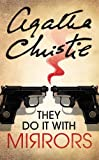 Christie, Agatha: They Do it with Mirrors (Miss Marple)