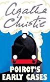 Christie, Agatha: Poirot's Early Cases