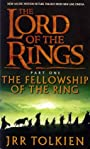 The Fellowship of the Ring: The Lord of the Rings, Vol. 1 - J. R. R. Tolkien