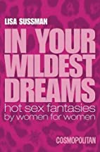 In Your Wildest Dreams by Lisa Sussman