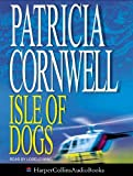 Cornwell, Patricia: Isle of Dogs