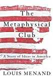 Menand, Louis: The Metaphysical Club