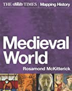 The Times Medieval World by Rosamond…