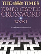 The Times Jumbo Cryptic Crossword : Book 4…