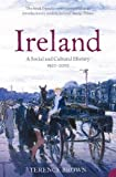 Brown, Terence: Ireland: A Social and Cultural History 1922-2001