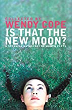 Is That the New Moon? by Wendy Cope