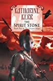 Katharine Kerr: The Spirit Stone (Book Five of the Dragon Mage, 5)