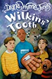Jones, Diana Wynne: Wilkins' Tooth