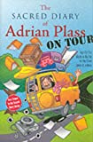 Plass, Adrian: The Sacred Diary of Adrian Plass, on Tour (Age Far Too Much to Be Put on the Front Cover of a Book)