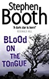 Stephen Booth: Blood on the Tongue