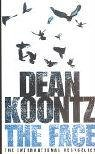 Koontz, Dean: The Face