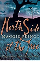 North Side of the Tree by Maggie Prince