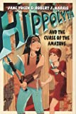 Yolen, Jane: Hippolyta & the Curse of the Amazons (Before They Were Heroes)