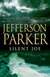T.Jefferson Parker: Silent Joe