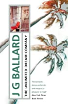The Unlimited Dream Company by J. G. Ballard