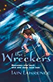 Lawrence, Iain: The Wreckers (High Seas Adventures)