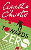 Christie, Agatha: Towards Zero (Agatha Christie Collection)