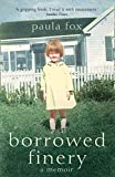 Fox, Paula: Borrowed Finery : A Memoir