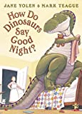 Yolen, Jane: How Do Dinosaurs Say Good Night? : Book and Plush Set