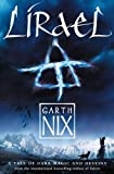 Nix, Garth: Lirael: Daughter of the Clayr (Abhorsen Trilogy, Bk. 2)