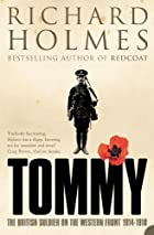 Tommy: The British Soldier on the Western…