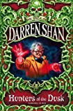 DARREN SHAN: THE SAGA OF DARREN SHAN (7) - HUNTERS OF THE DUSK