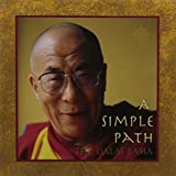 Dalai Lama XIV: A Simple Path : Basic Buddhist Teachings