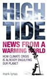Lynas, Mark: High Tide: News from a Warming World
