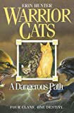 Hunter, Erin: Dangerous Path (Warrior Cats)