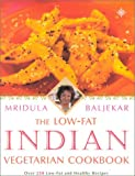 Baljekar, Mridula: The Low Fat Indian Vegetarian Cookbook