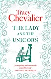 Chevalier, Tracy: The Lady and the Unicorn