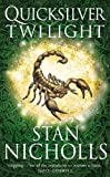 Nicholls, Stan: Quicksilver Twilight (Quicksilver Trilogy)